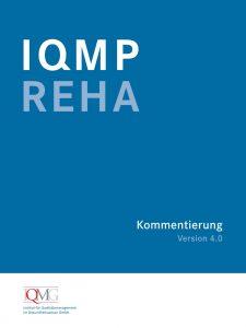 Kommentierung zum IQMP-Reha 4.0